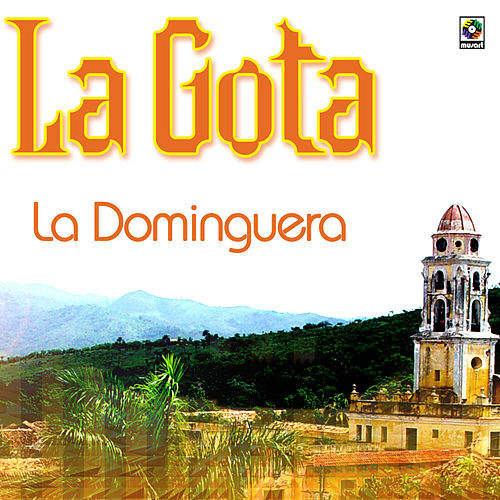 Play & Download La Dominguera by Gota | Napster