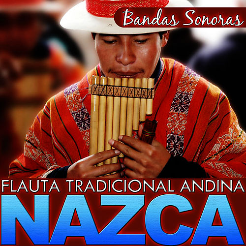 Play & Download Bandas Sonoras. Flauta Tradicional Andina. Nazca by Hermanos Mapuche Chile Folk | Napster