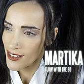Flow With the Go by Martika