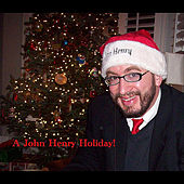 Play & Download A John Henry Holiday by John Henry | Napster