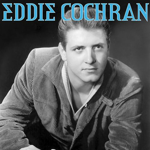 Play & Download Eddie Cochran by Eddie Cochran | Napster