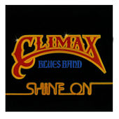 Play & Download Shine On by Climax Blues Band | Napster