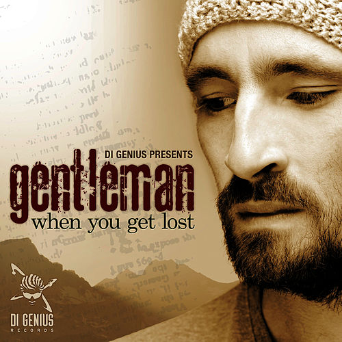 Play & Download When You Get Lost by Gentleman | Napster
