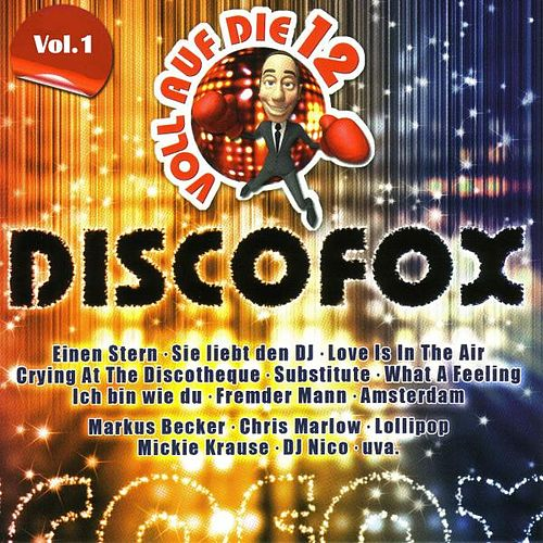 Play & Download Voll auf die 12 Discofox by Various Artists | Napster