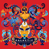 Play & Download Carnivale Electricos by Galactic | Napster