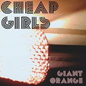 Play & Download Giant Orange by Cheap Girls | Napster