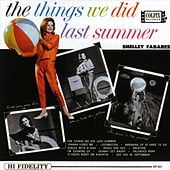 Things We Did Last Summer by Shelley Fabares