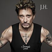 Play & Download Jamais Seul by Johnny Hallyday | Napster