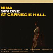 Play & Download At Carnegie Hall by Nina Simone | Napster