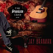 The Spanglish Song by Jay Brannan