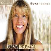 Play & Download Deva Lounge by Deva Premal | Napster