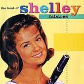 Play & Download The Best Of Shelley Fabares by Various Artists | Napster