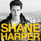 Play & Download Shane Harper by Shane Harper | Napster