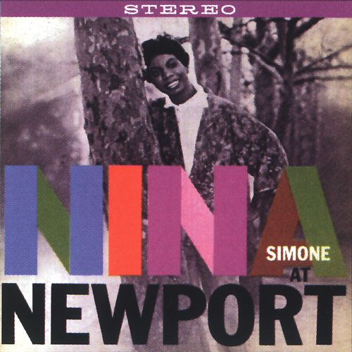 At Newport by Nina Simone