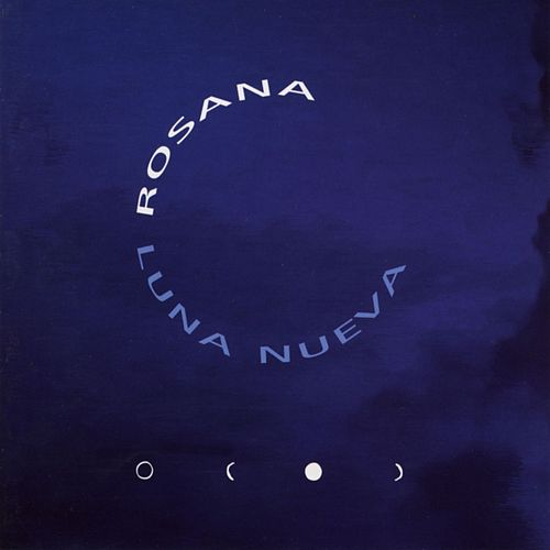 Play & Download Luna nueva by Rosana | Napster
