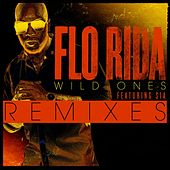 Play & Download Wild Ones Remixes by Flo Rida | Napster