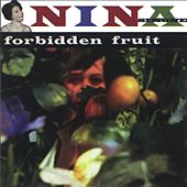 Play & Download Forbidden Fruit by Nina Simone | Napster