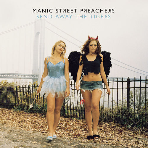 Play & Download Send Away The Tigers by Manic Street Preachers | Napster