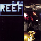 Play & Download Glow by Reef | Napster