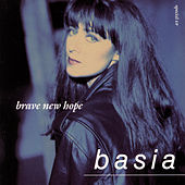 Brave New Hope by Basia