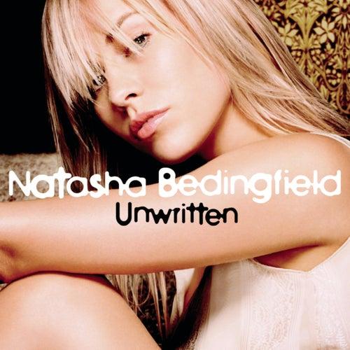 Unwritten by Natasha Bedingfield