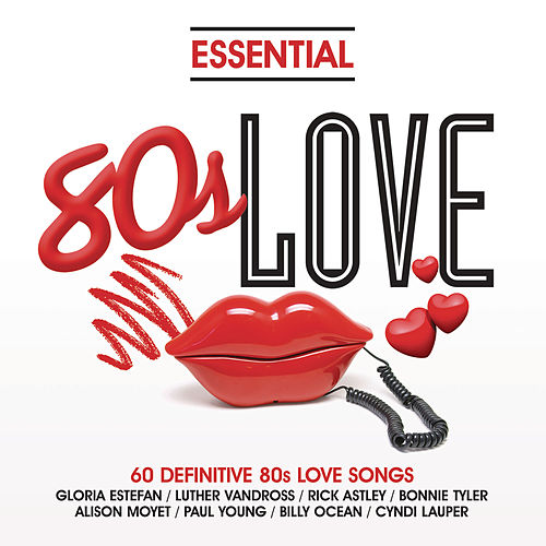 Play & Download Essential - 80's Love by Various Artists | Napster