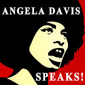 Play & Download Angela Davis Speaks! by Angela  Davis | Napster
