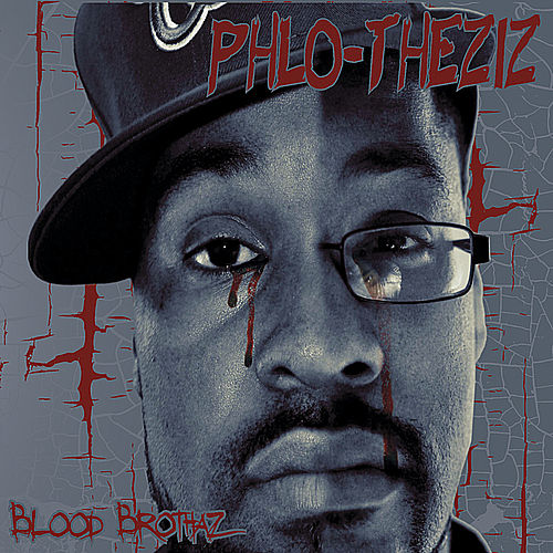 Blood Brothaz by Phlo
