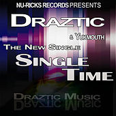 Play & Download Single Time (Nu-Ricks Records Presents) by Draztic Music | Napster