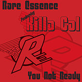 You Not Ready by Rare Essence