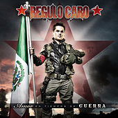 Play & Download Amor En Tiempos de Guerra by Regulo Caro | Napster