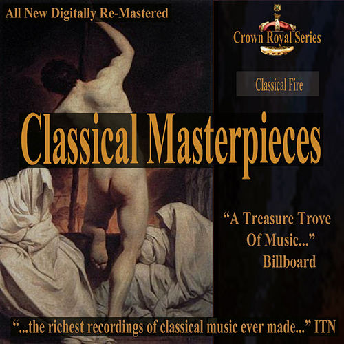 Classical Fire - Classical Masterpieces by Various Artists