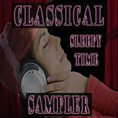 Play & Download Classical Sampler Sleepy Time by Various Artists | Napster