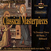Play & Download Classical Friends - Classical Masterpieces by Various Artists | Napster