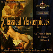 Classical Dreams - Classical Masterpieces by Various Artists