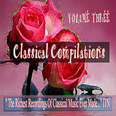 Classical Compilations Volume 3 by Various Artists