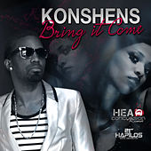 Play & Download Bring It Come by Konshens | Napster