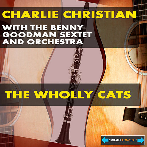 The Wholly Cats by Charlie Christian
