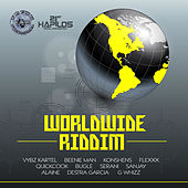 Play & Download Worldwide Riddim by Various Artists | Napster