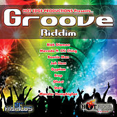 Play & Download Groove Riddim by Various Artists | Napster