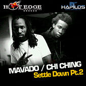 Play & Download Settle Down Part 2 (feat. Chi Ching) - Single by Mavado | Napster
