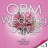 Play & Download OPM Weddings Songs Vol. 1 by Various Artists | Napster