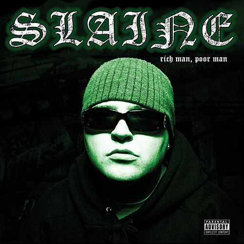 Play & Download Rich Man, Poor Man by Slaine | Napster