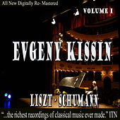Play & Download Evgeny Kissin - Liszt, Schumann Volume 1 by Evgeny Kissin | Napster