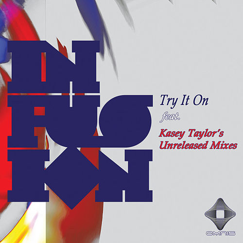 Try It On (Part III) by Infusion