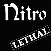 Play & Download Lethal (30th Anniversary Edition) by Nitro | Napster