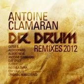 Dr Drum (Remixes 2012) von Antoine Clamaran