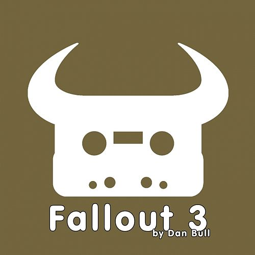 Play & Download Fallout 3 by Dan Bull | Napster