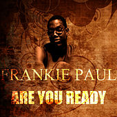 Play & Download Are You Ready by Frankie Paul | Napster