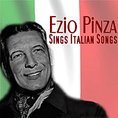 Play & Download Sings Italian Songs by Ezio Pinza | Napster